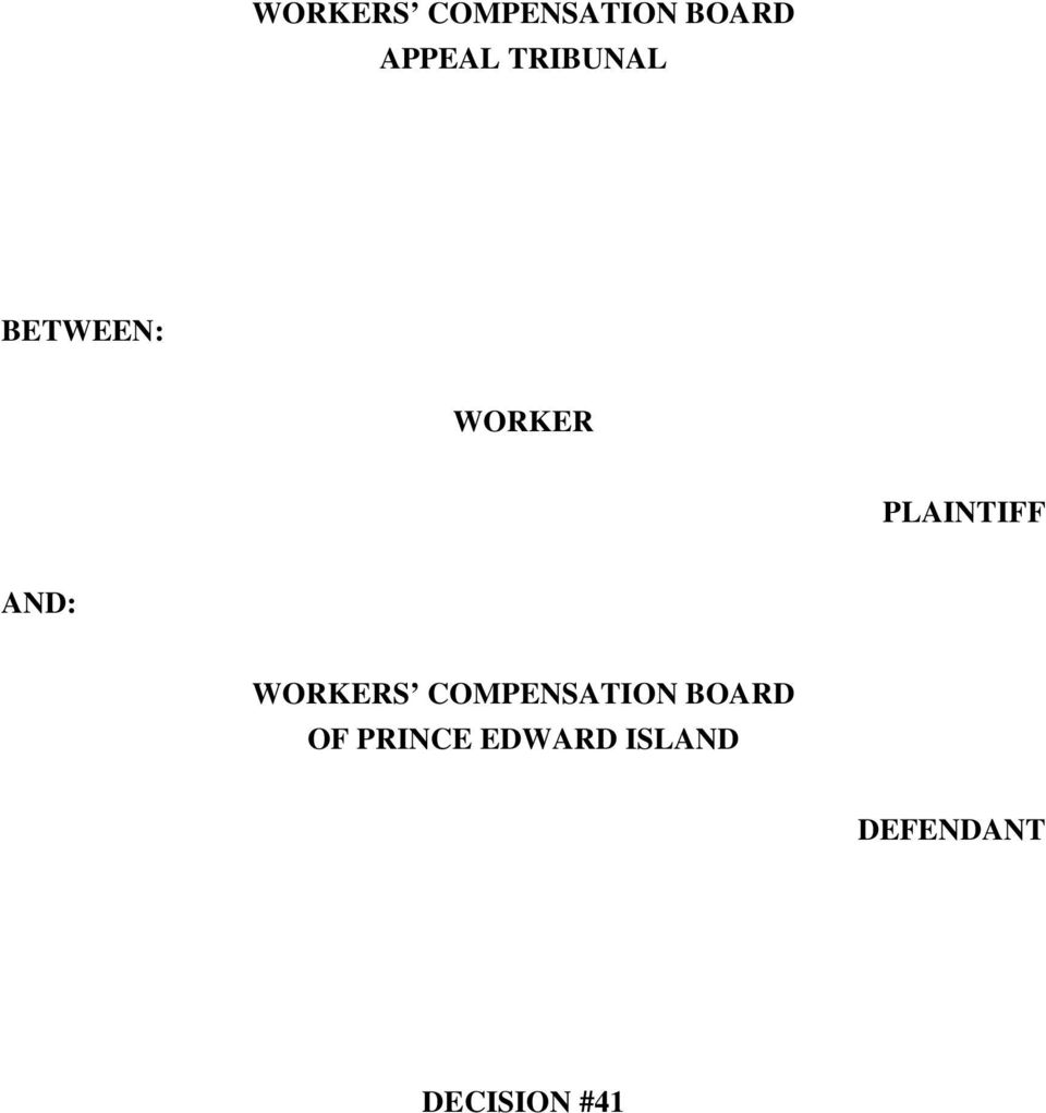AND: WORKERS COMPENSATION BOARD OF