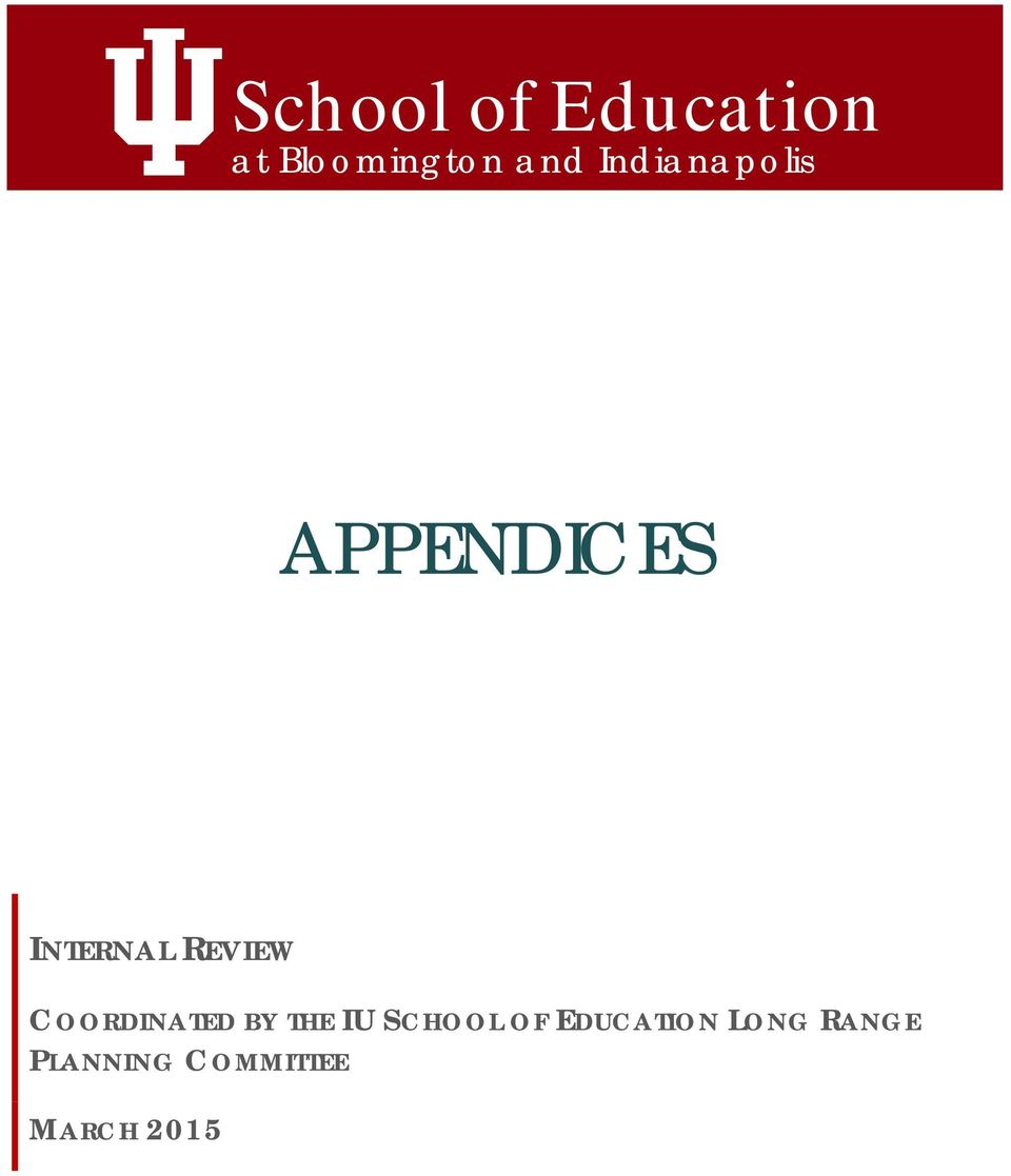COORDINATED BY THE IU SCHOOL OF