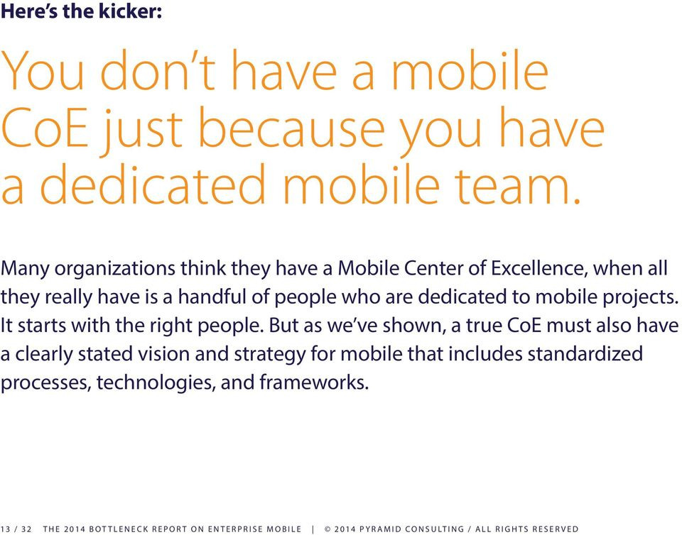 mobile projects. It starts with the right people.