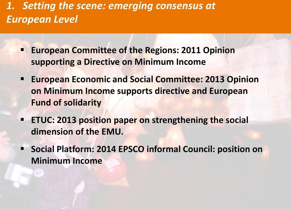 Minimum Income supports directive and European Fund of solidarity ETUC: 2013 position paper on