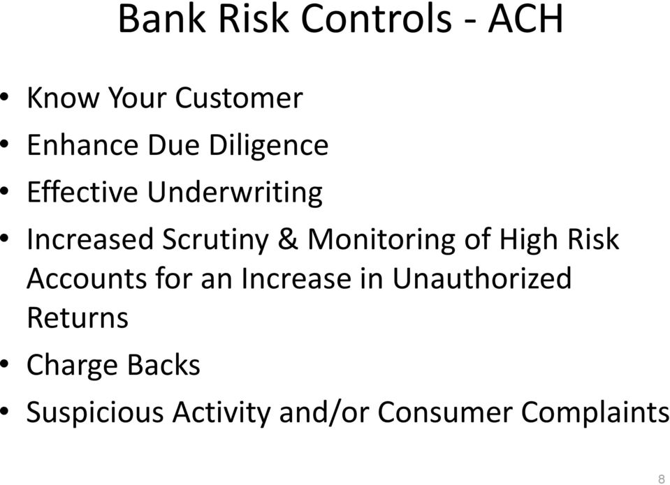 Monitoring of High Risk Accounts for an Increase in