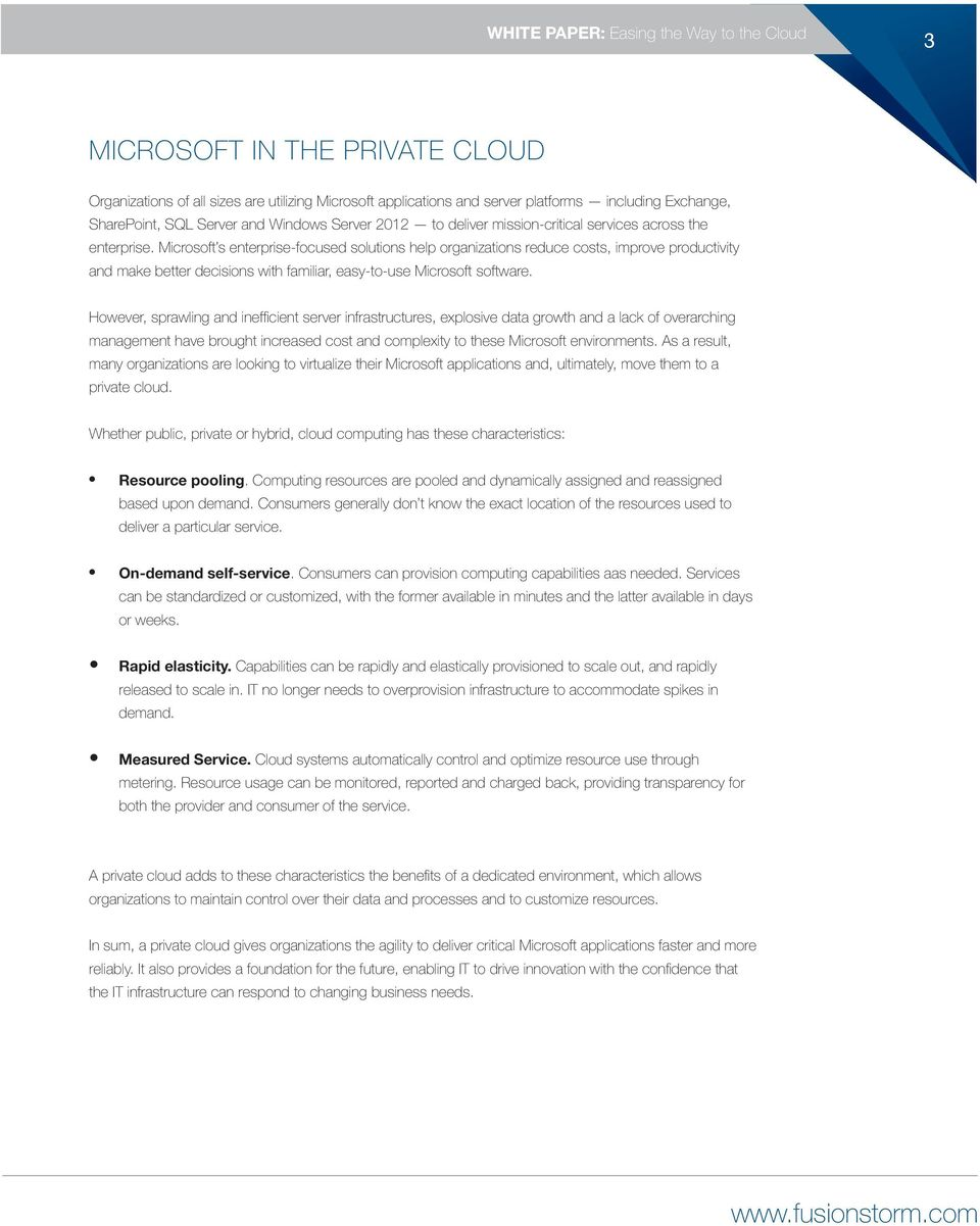 Microsoft s enterprise-focused solutions help organizations reduce costs, improve productivity and make better decisions with familiar, easy-to-use Microsoft software.