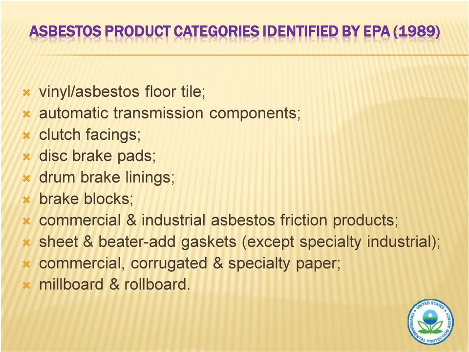 brake blocks; commercial & industrial asbestos friction products; sheet & beater-add