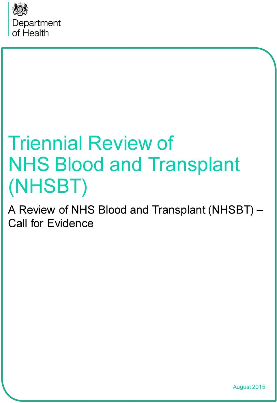 of NHS Blood and Transplant