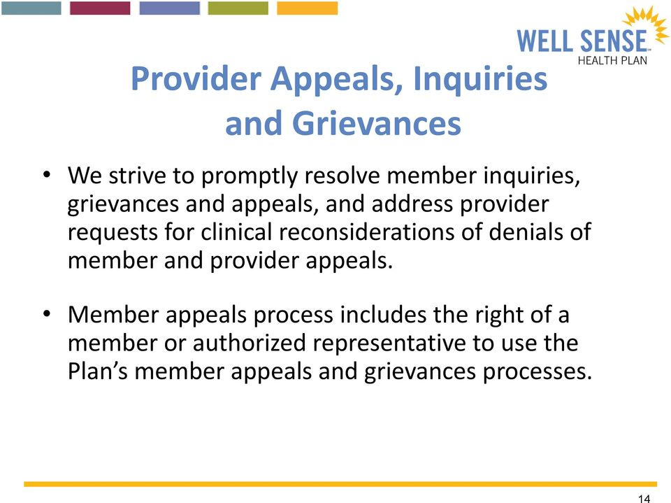 denials of member and provider appeals.