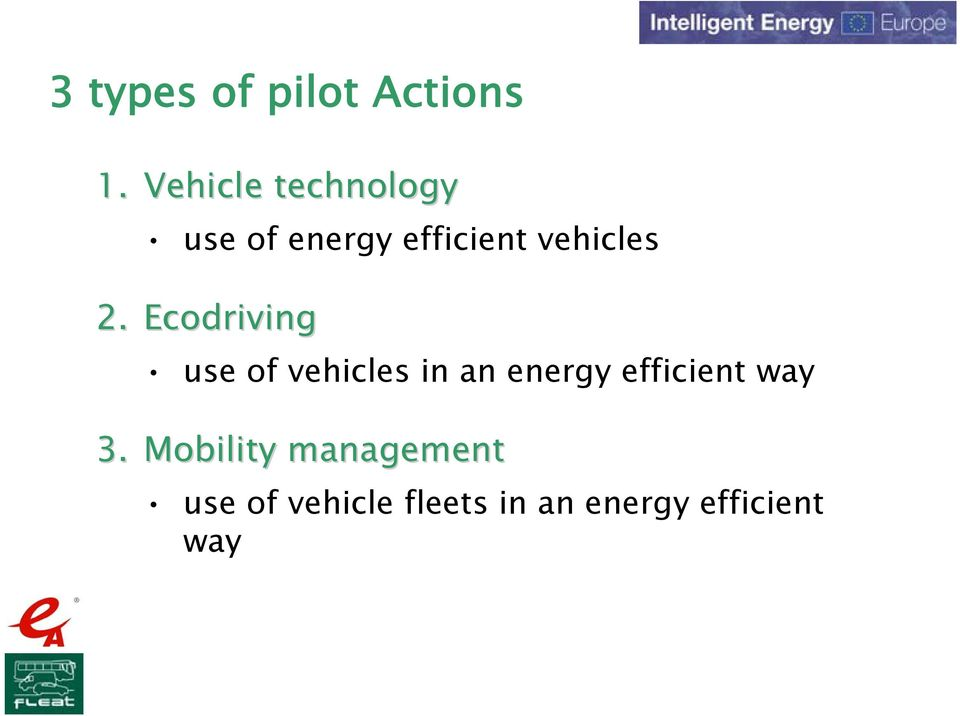 2. Ecodriving use of vehicles in an energy