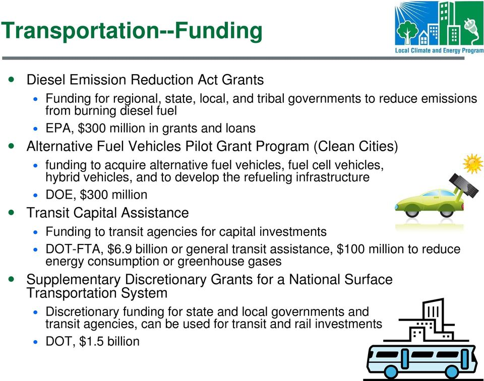 $300 million Transit Capital Assistance Funding to transit agencies for capital investments DOT-FTA, $6.