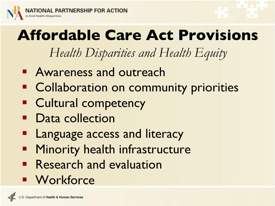 priorities Cultural competency Data collection Language access