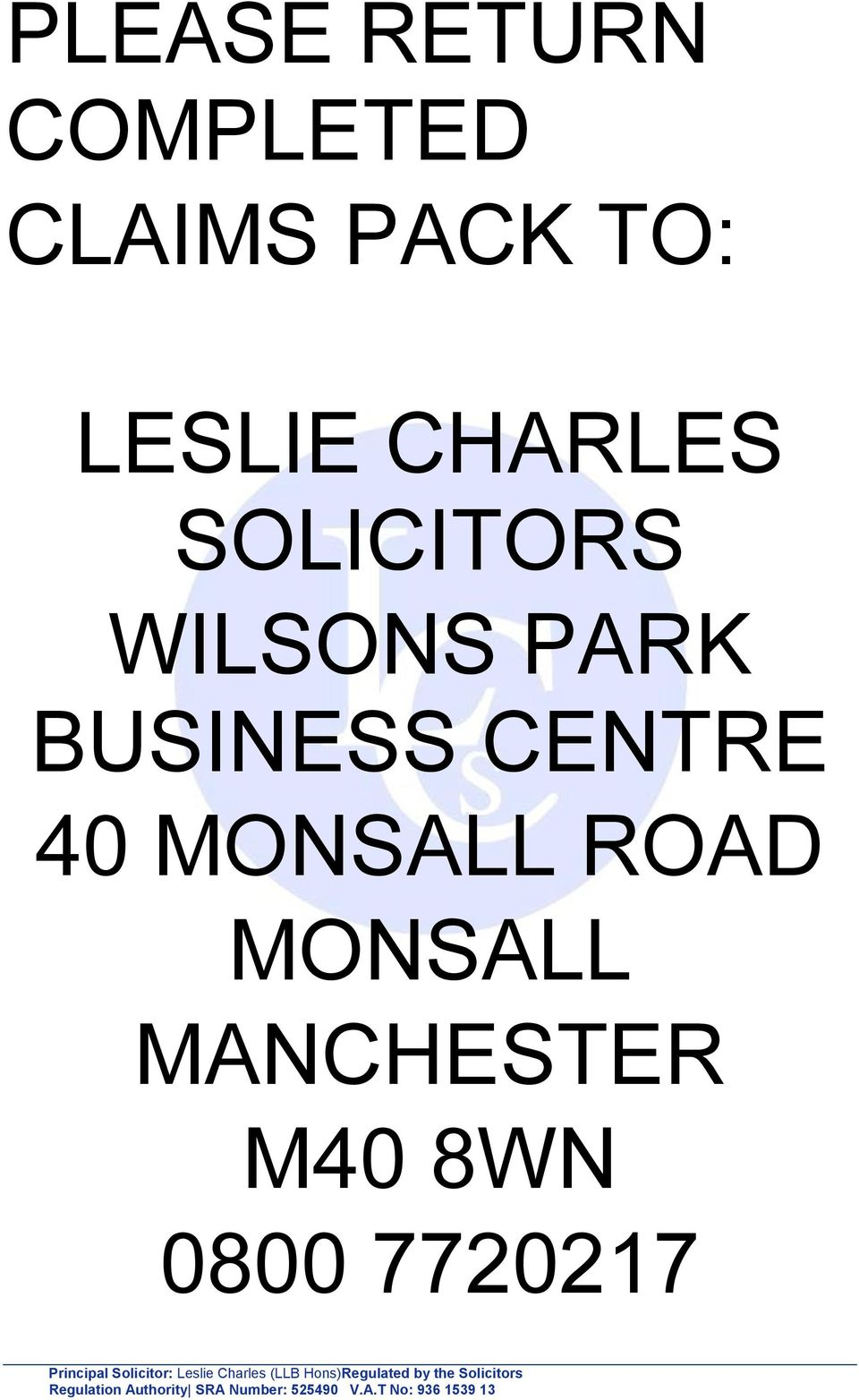 0800 7720217 Principal Solicitor: Leslie Charles (LLB Hons)Regulated by