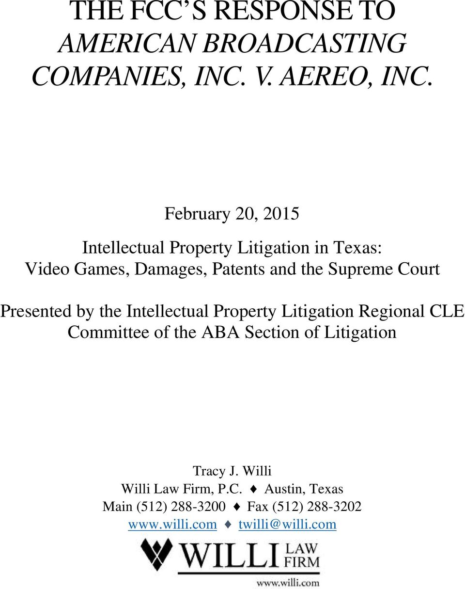 Supreme Court Presented by the Intellectual Property Litigation Regional CLE Committee of the ABA