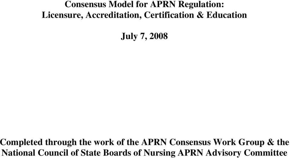 Completed through the work of the APRN Consensus Work