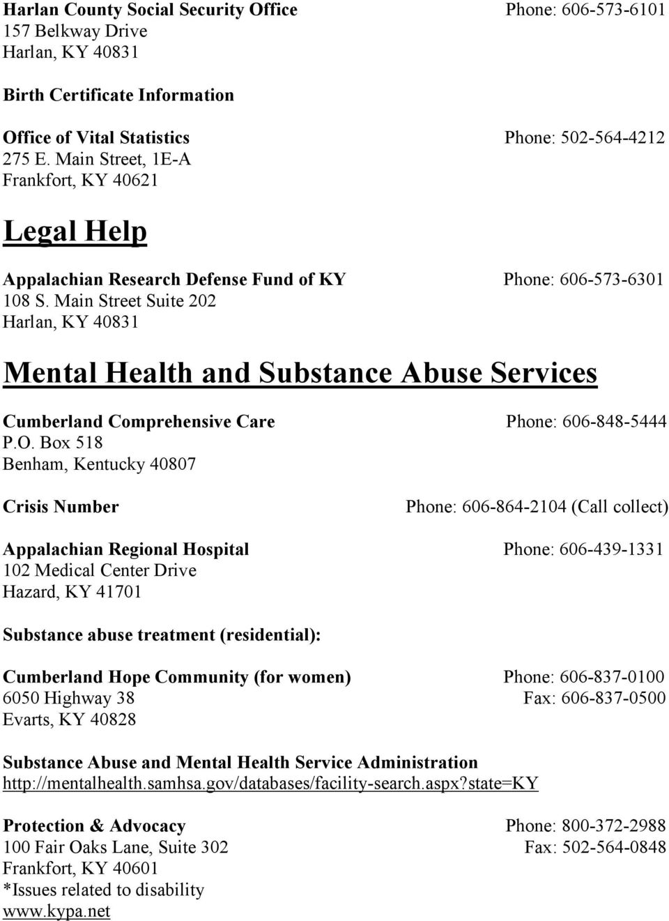 Main Street Suite 202 Mental Health and Substance Abuse Services Cumberland Comprehensive Care Phone: 606-848-5444 P.O.