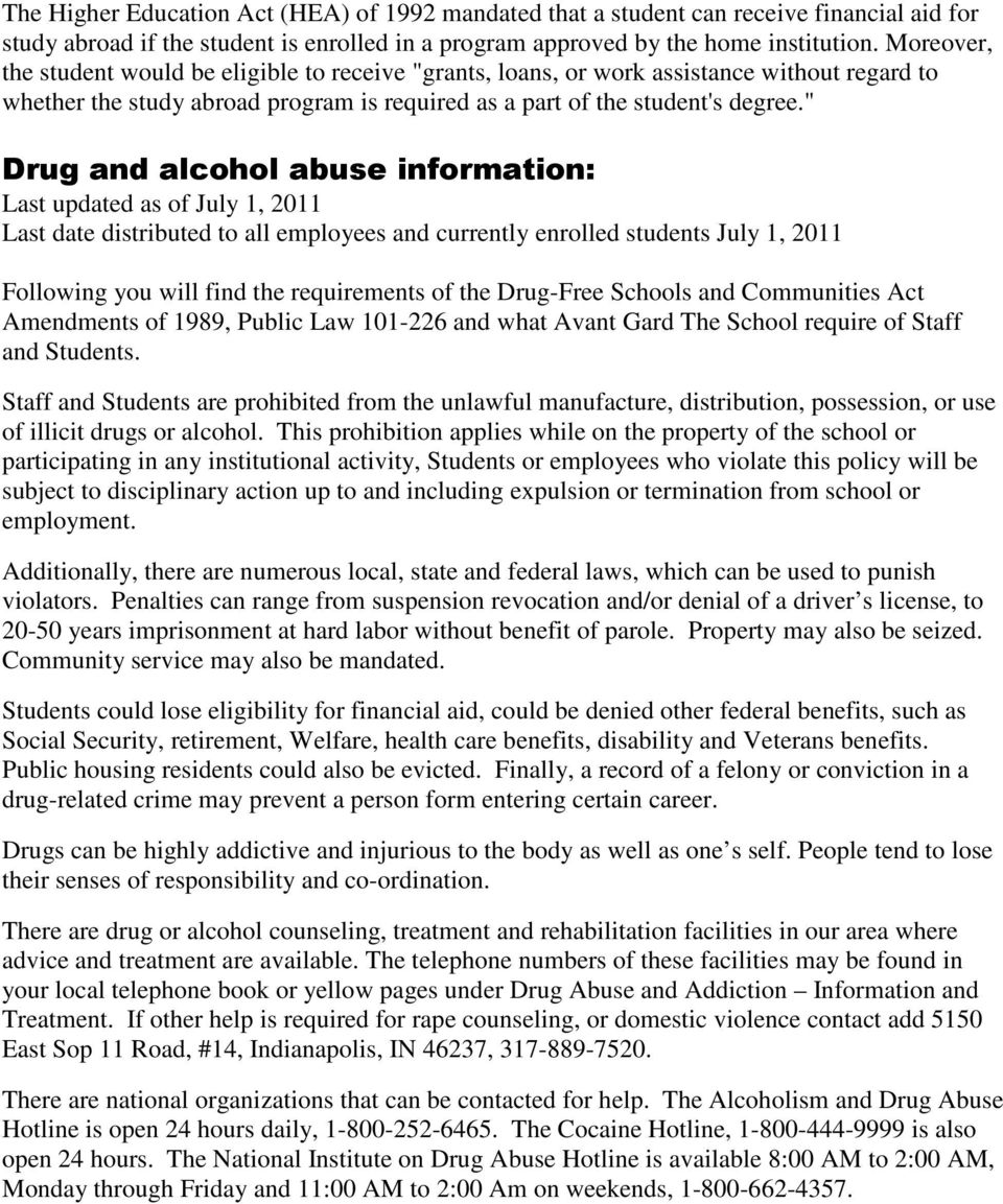""" Drug and alcohol abuse information: Last updated as of July 1, 2011 Last date distributed to all employees and currently enrolled students July 1, 2011 Following you will find the requirements of"
