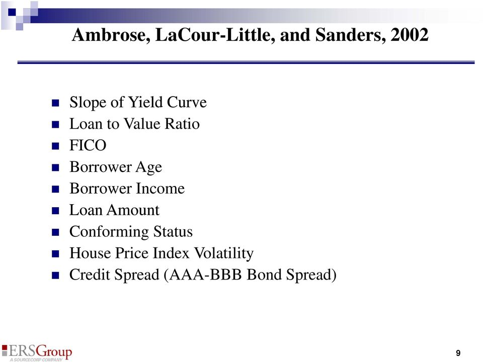 Borrower Income Loan Amount Conforming Status House