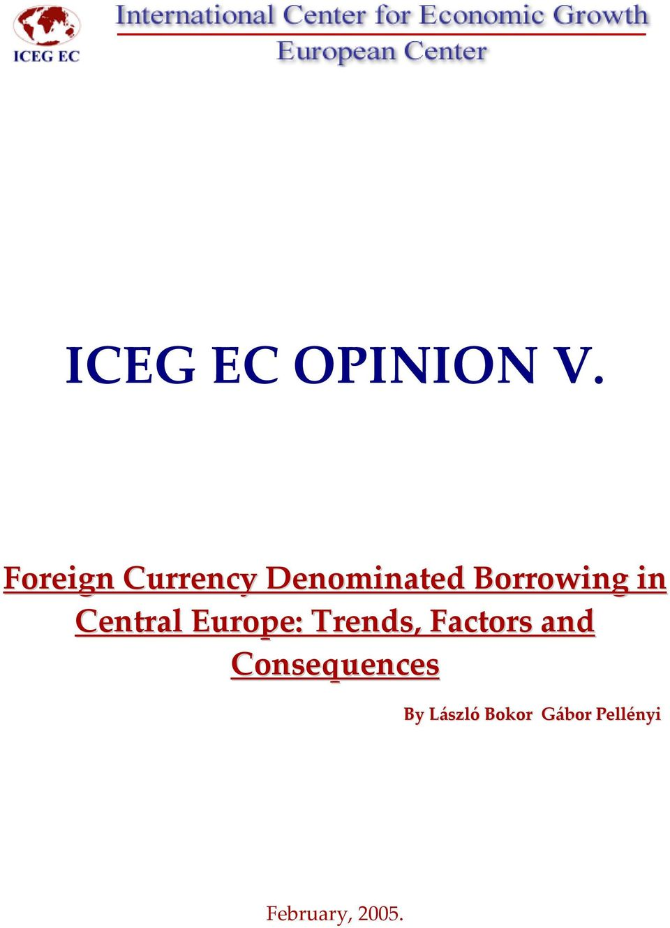 in Central Europe: Trends, Factors and