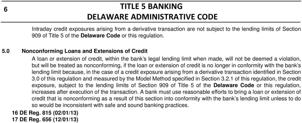 of the Delaware Code or this regulation. 5.