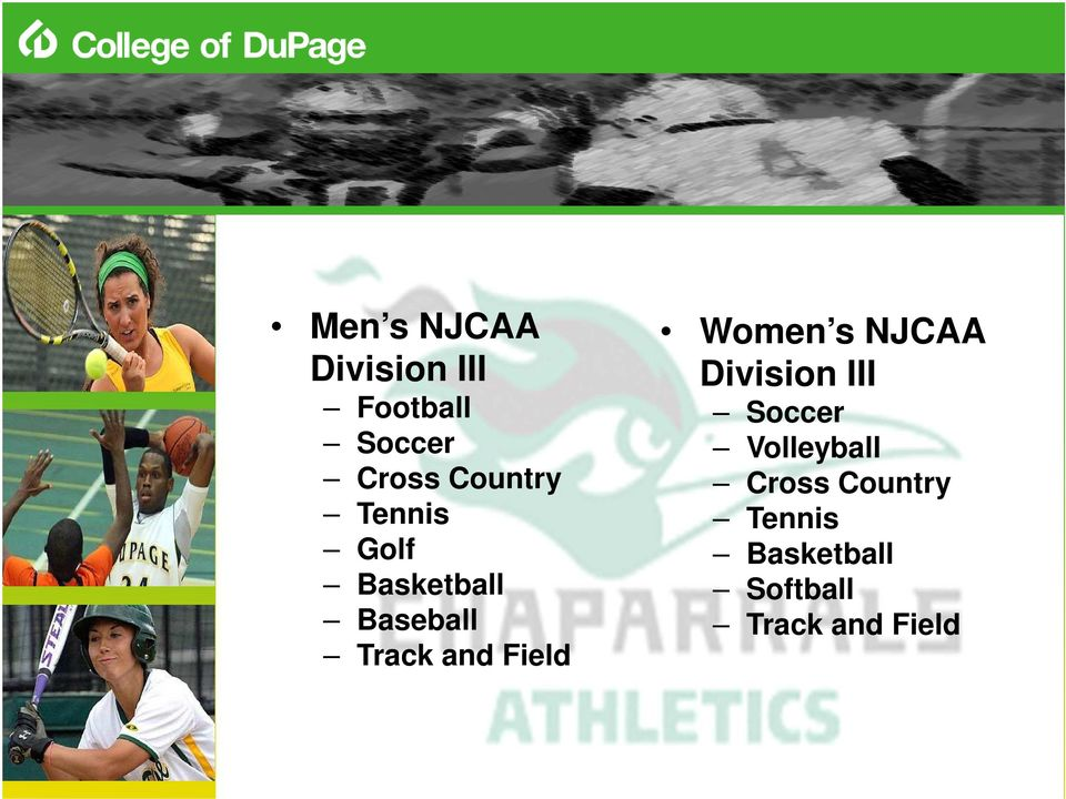 and Field Women s NJCAA Division III Soccer