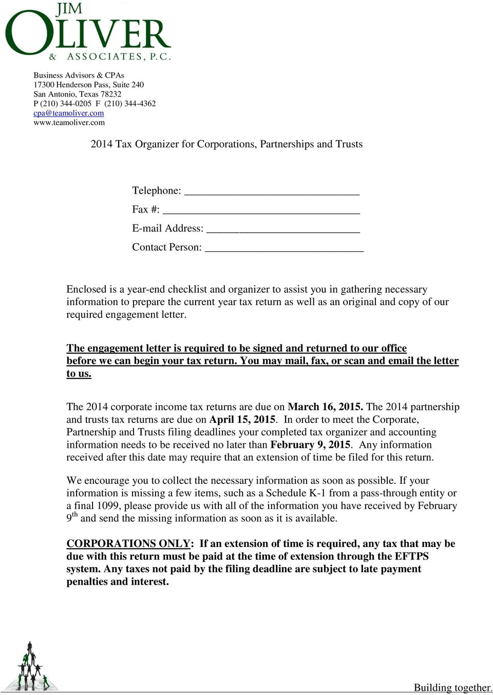 com 2014 Tax Organizer for Corporations, Partnerships and Trusts Telephone: Fax #: E-mail Address: Contact Person: Enclosed is a year-end checklist and organizer to assist you in gathering necessary