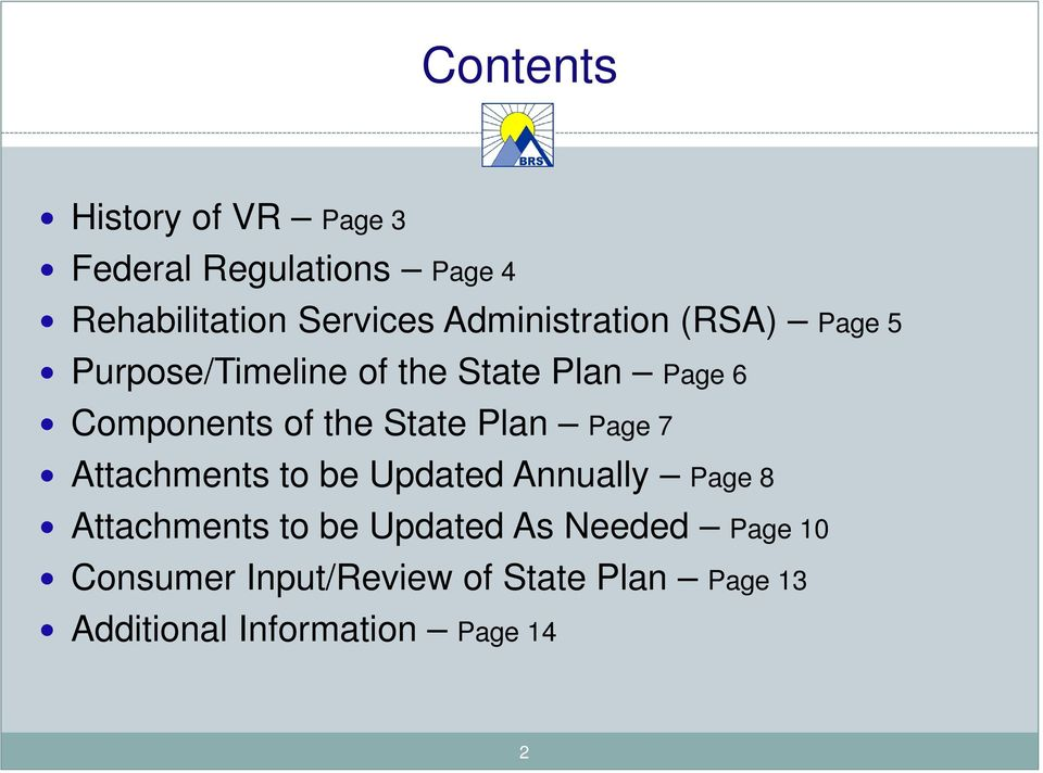 State Plan Page 7 Attachments to be Updated Annually Page 8 Attachments to be Updated