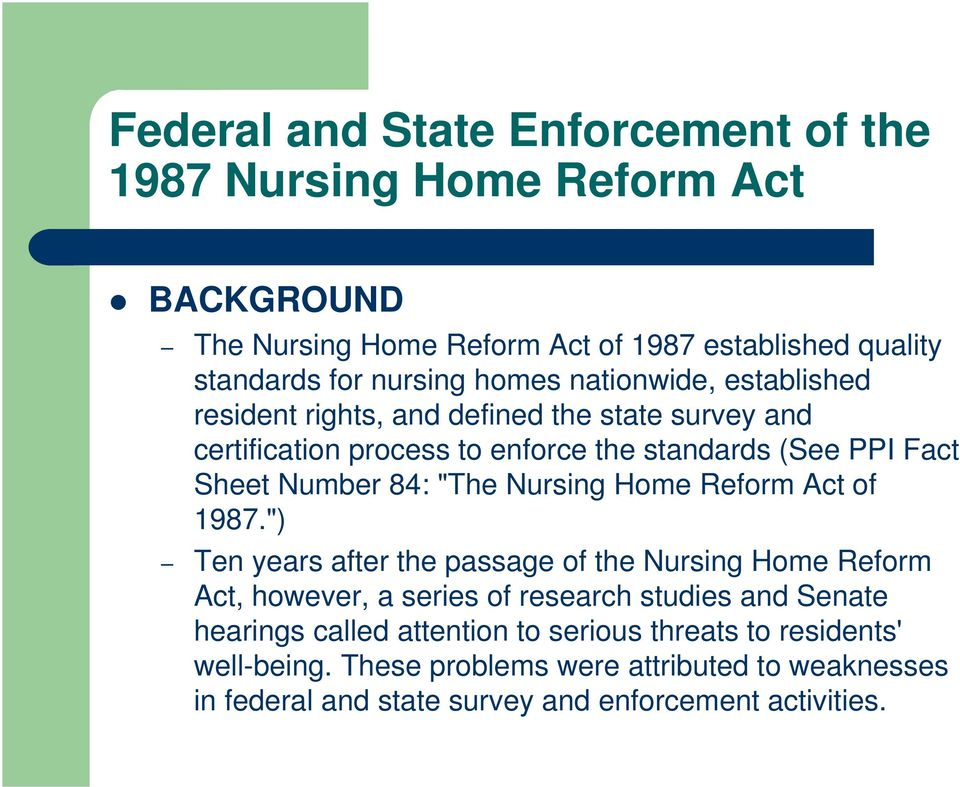 """The Nursing Home Reform Act of 1987."