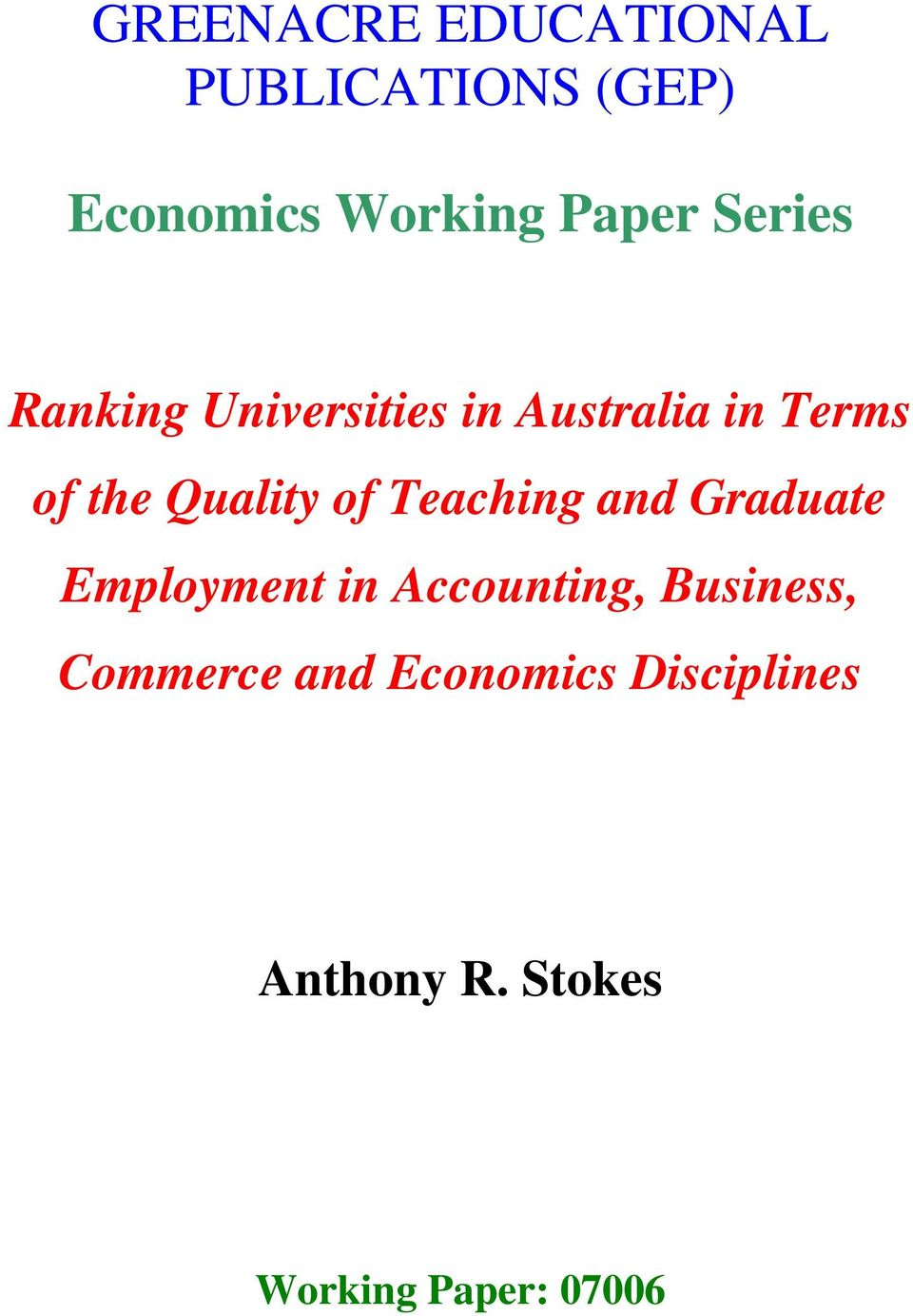 of Teaching and Graduate Employment in Accounting, Business,