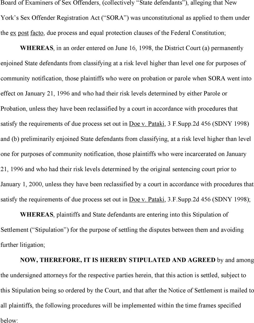 risk level higher than level one for purposes of community notification, those plaintiffs who were on probation or parole when SORA went into effect on January 21, 1996 and who had their risk levels