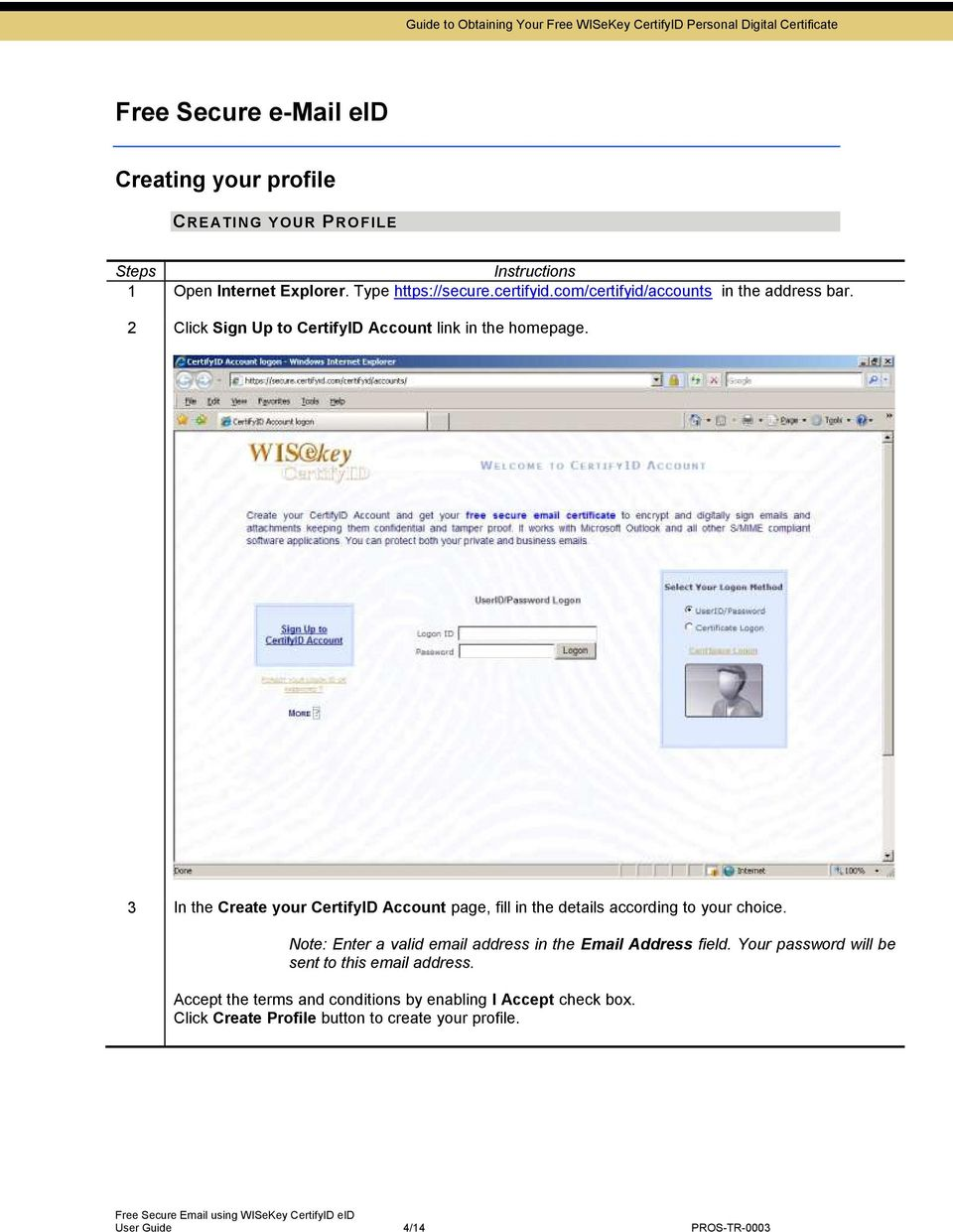 3 In the Create your CertifyID Account page, fill in the details according to your choice.