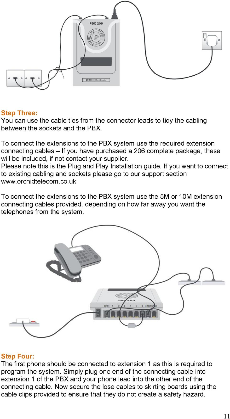 Please note this is the Plug and Play Installation guide. If you want to con