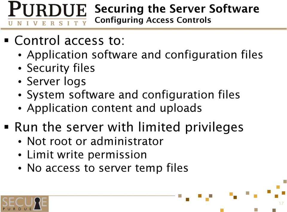 software and configuration files Application content and uploads Run the server with