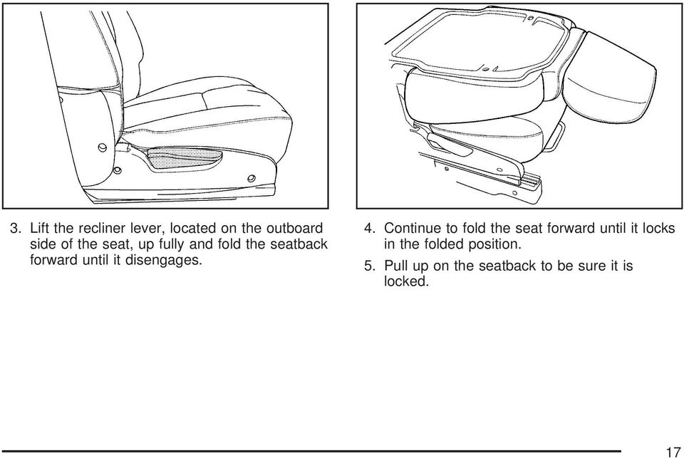 4. Continue to fold the seat forward until it locks in the