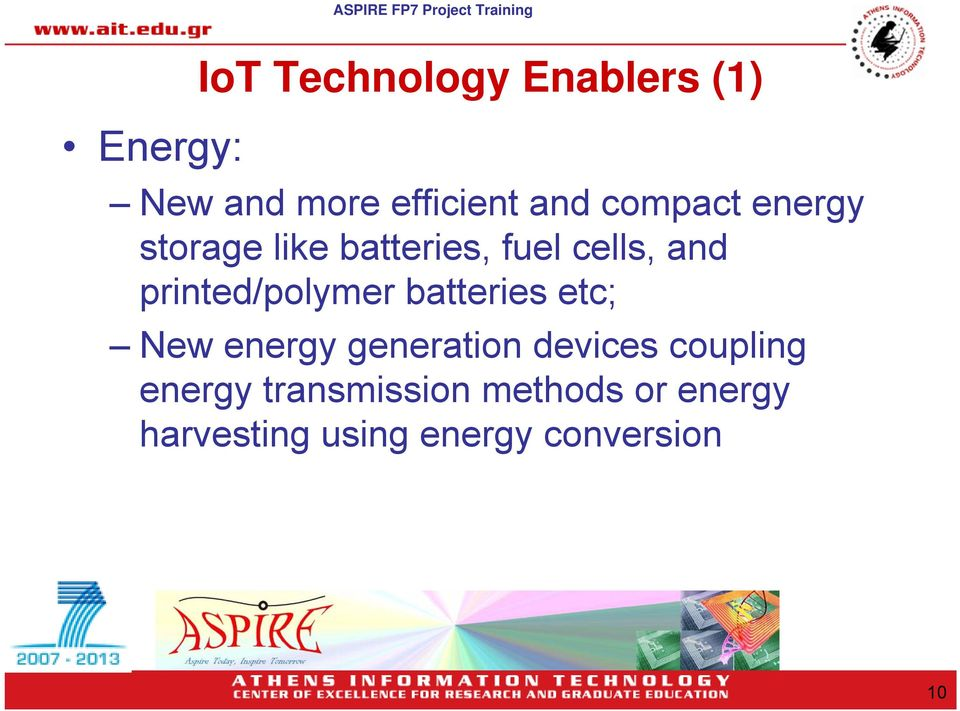 printed/polymer batteries etc; New energy generation devices