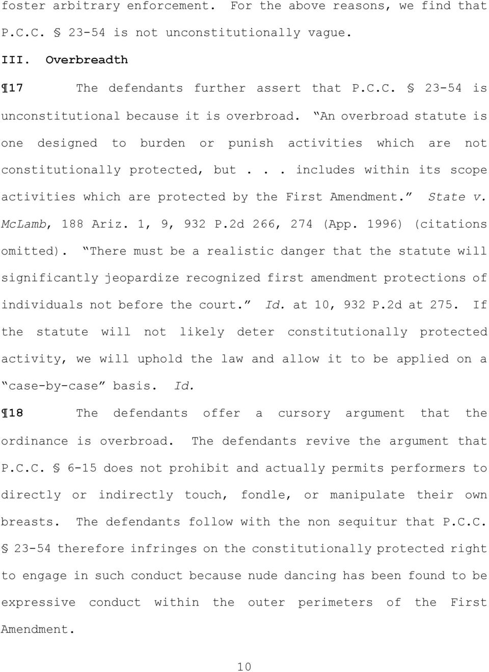 State v. McLamb, 188 Ariz. 1, 9, 932 P.2d 266, 274 (App. 1996 (citations omitted.