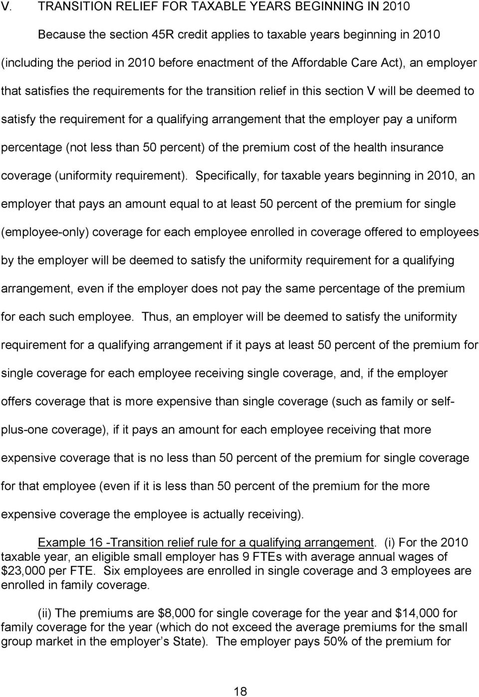 uniform percentage (not less than 50 percent) of the premium cost of the health insurance coverage (uniformity requirement).