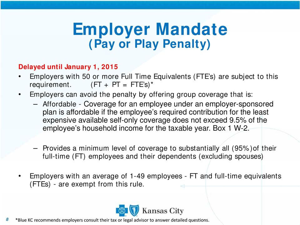 employee s required contribution for the least expensive available self-only coverage does not exceed 9.5% of the employee s household income for the taxable year. Box 1 W-2.