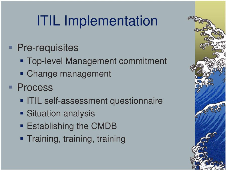 ITIL self-assessment questionnaire Situation