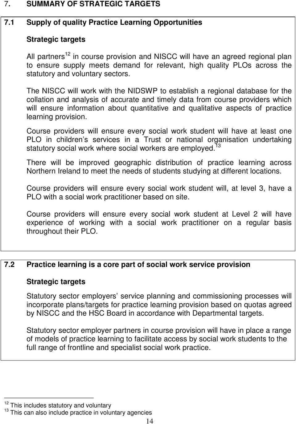 quality PLOs across the statutory and voluntary sectors.