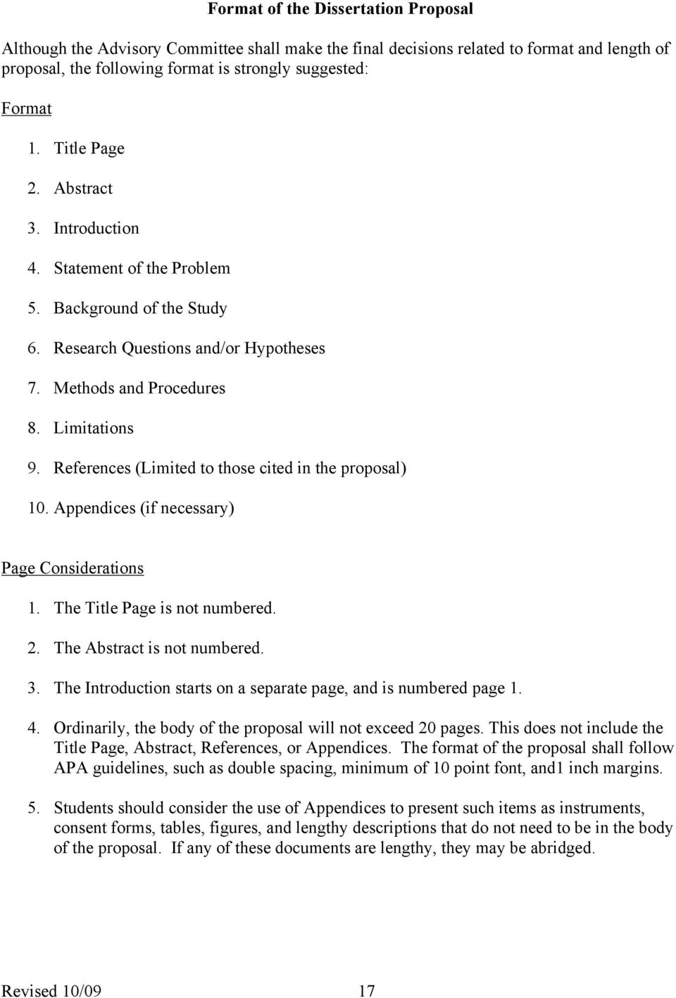 References (Limited to those cited in the proposal) 10. Appendices (if necessary) Page Considerations 1. The Title Page is not numbered. 2. The Abstract is not numbered. 3.