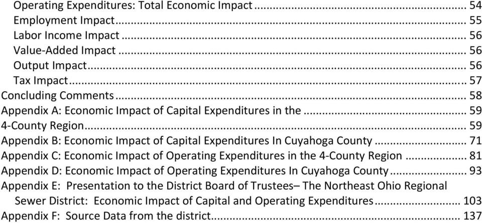 .. 71 Appendix C: Economic Impact of Operating Expenditures in the 4 County Region... 81 Appendix D: Economic Impact of Operating Expenditures In Cuyahoga County.