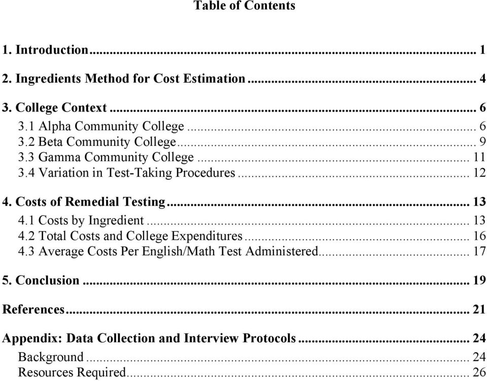 Costs of Remedial Testing... 13 4.1 Costs by Ingredient... 13 4.2 Total Costs and College Expenditures... 16 4.