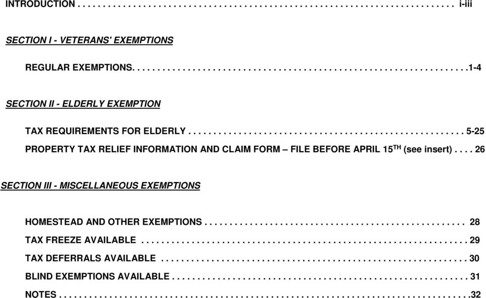 ...................................................... 5-25 PROPERTY TAX RELIEF INFORMATION AND CLAIM FORM FILE BEFORE APRIL 15 TH (see insert).