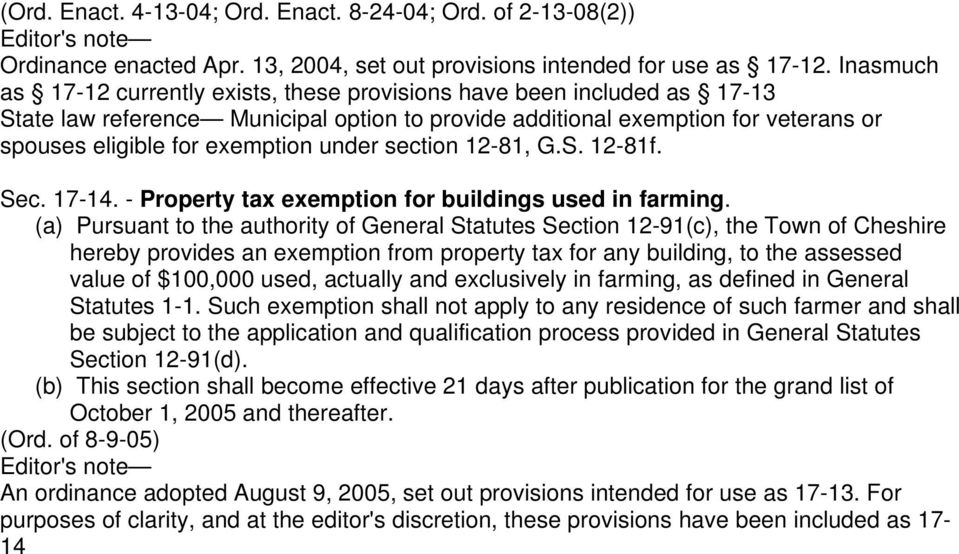 under section 12-81, G.S. 12-81f. Sec. 17-14. - Property tax exemption for buildings used in farming.