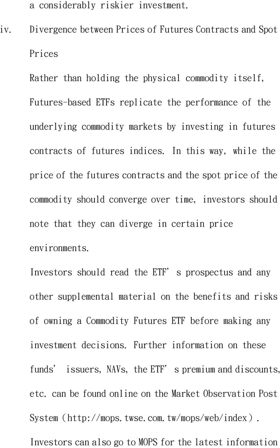 investing in futures contracts of futures indices.