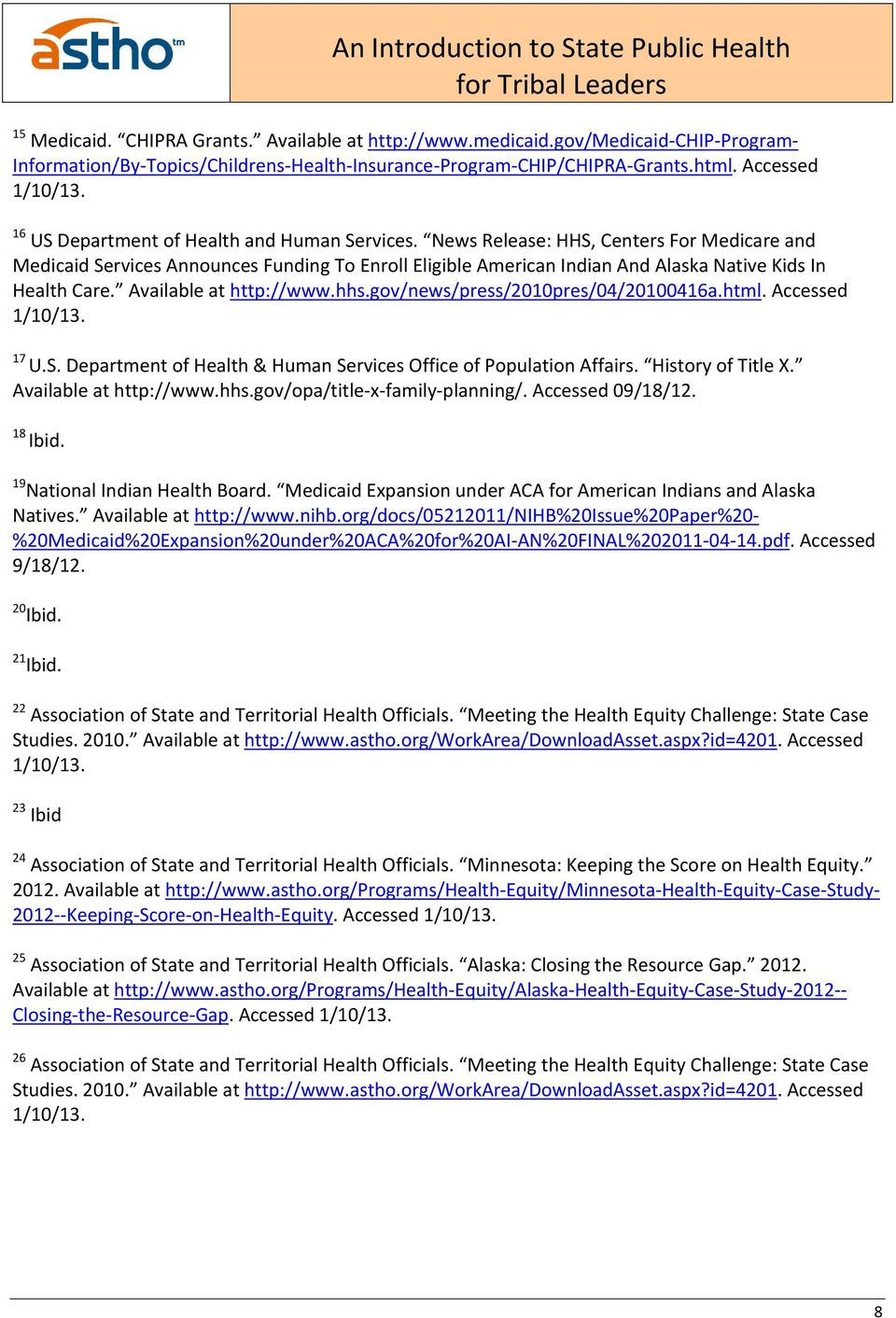 Available at http://www.hhs.gov/news/press/2010pres/04/20100416a.html. Accessed 1/10/13. 17 U.S. Department of Health & Human Services Office of Population Affairs. History of Title X.