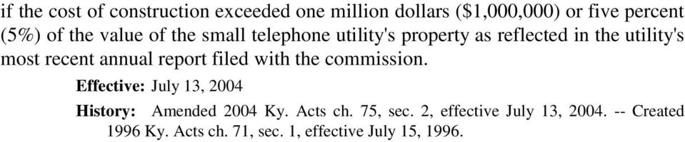 report filed with the commission. Effective: July 13, 2004 History: Amended 2004 Ky. Acts ch.