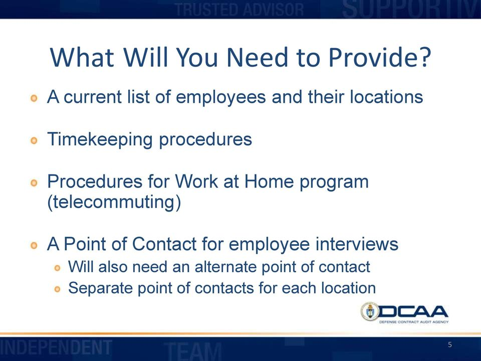Procedures for Work at Home program (telecommuting) A Point of Contact