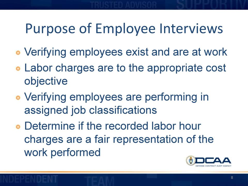 employees are performing in assigned job classifications Determine if