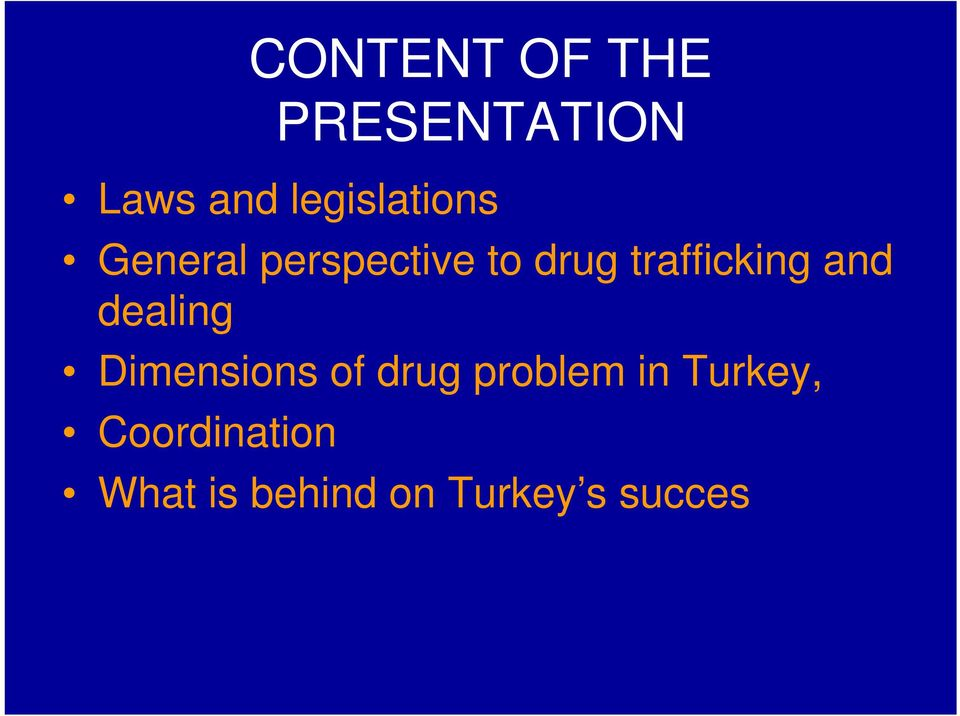 trafficking and dealing Dimensions of drug