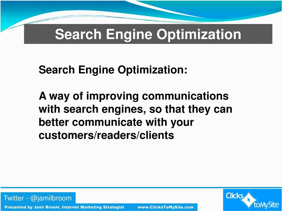 communications with search engines, so that