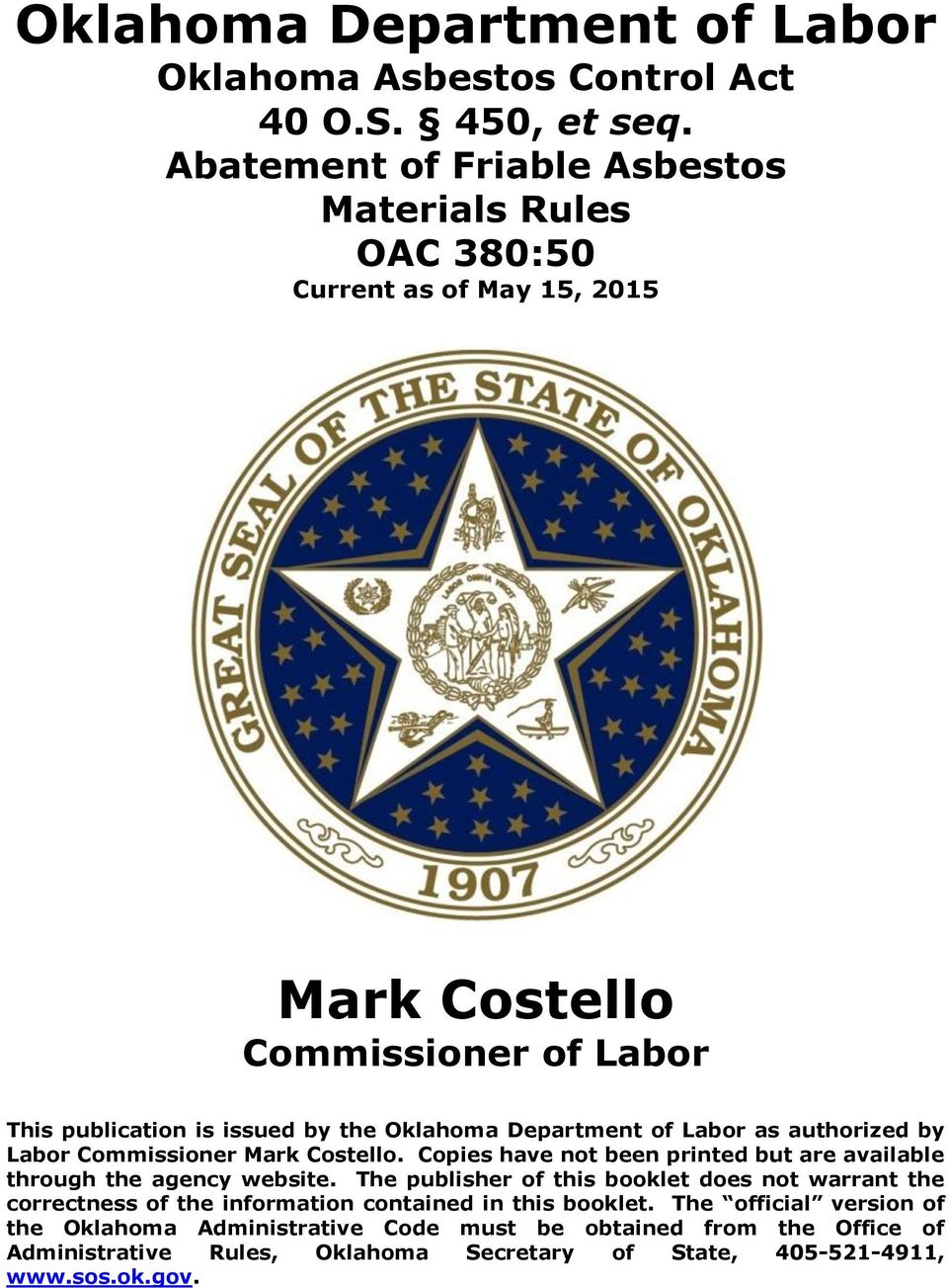 Department of Labor as authorized by Labor Commissioner Mark Costello. Copies have not been printed but are available through the agency website.