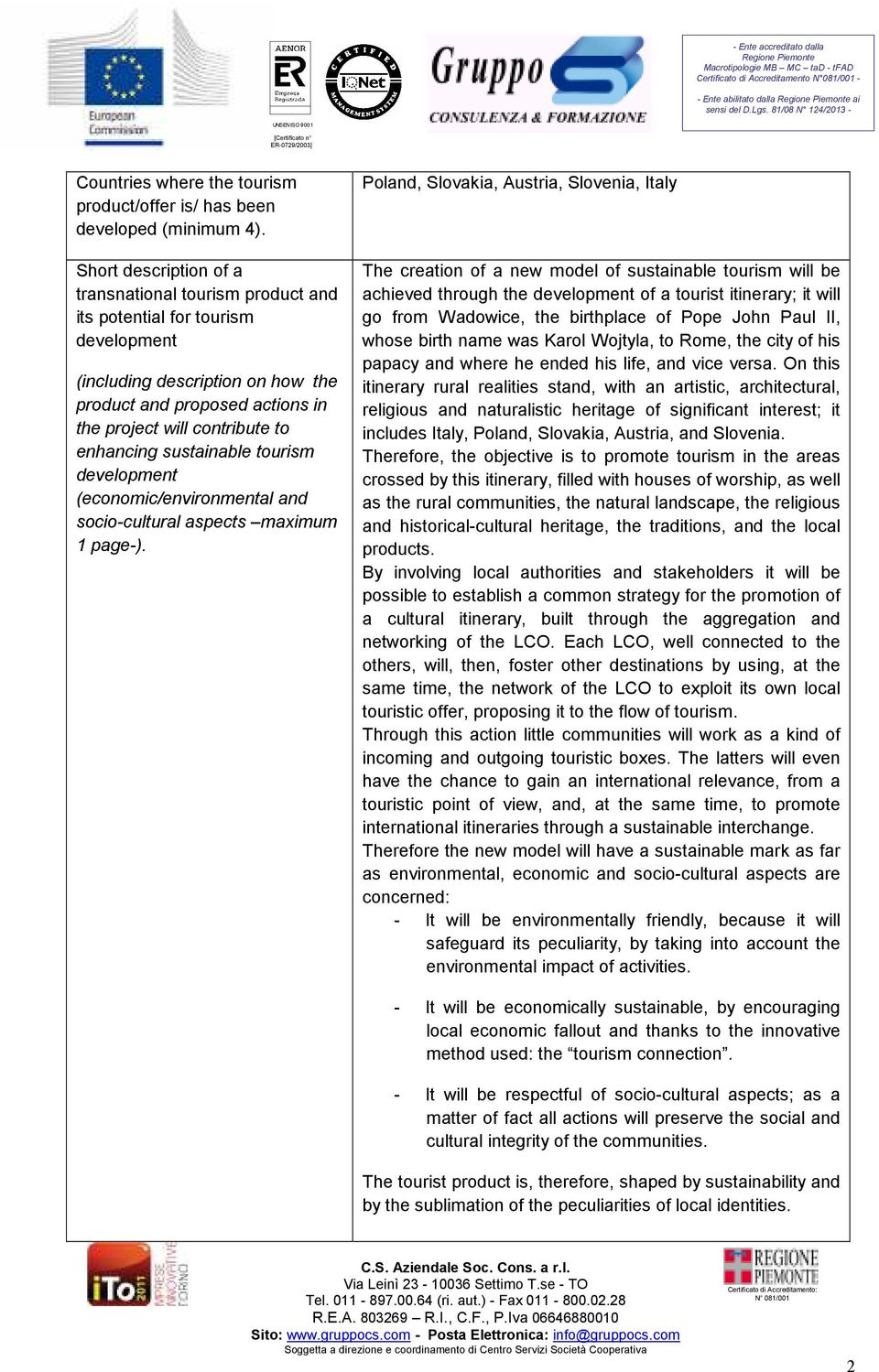 enhancing sustainable tourism development (economic/environmental and socio-cultural aspects maximum 1 page-).